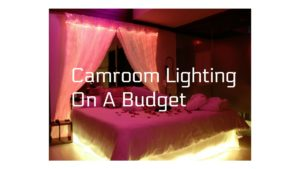 cammodel lighting budget
