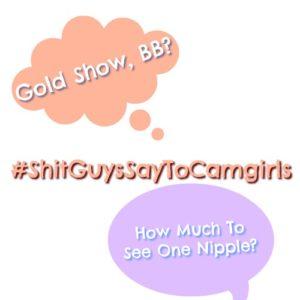 shitguyssaytocamgirls fosta cammodels  podcast