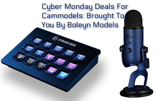 cyber monday deals for streamers cammodels