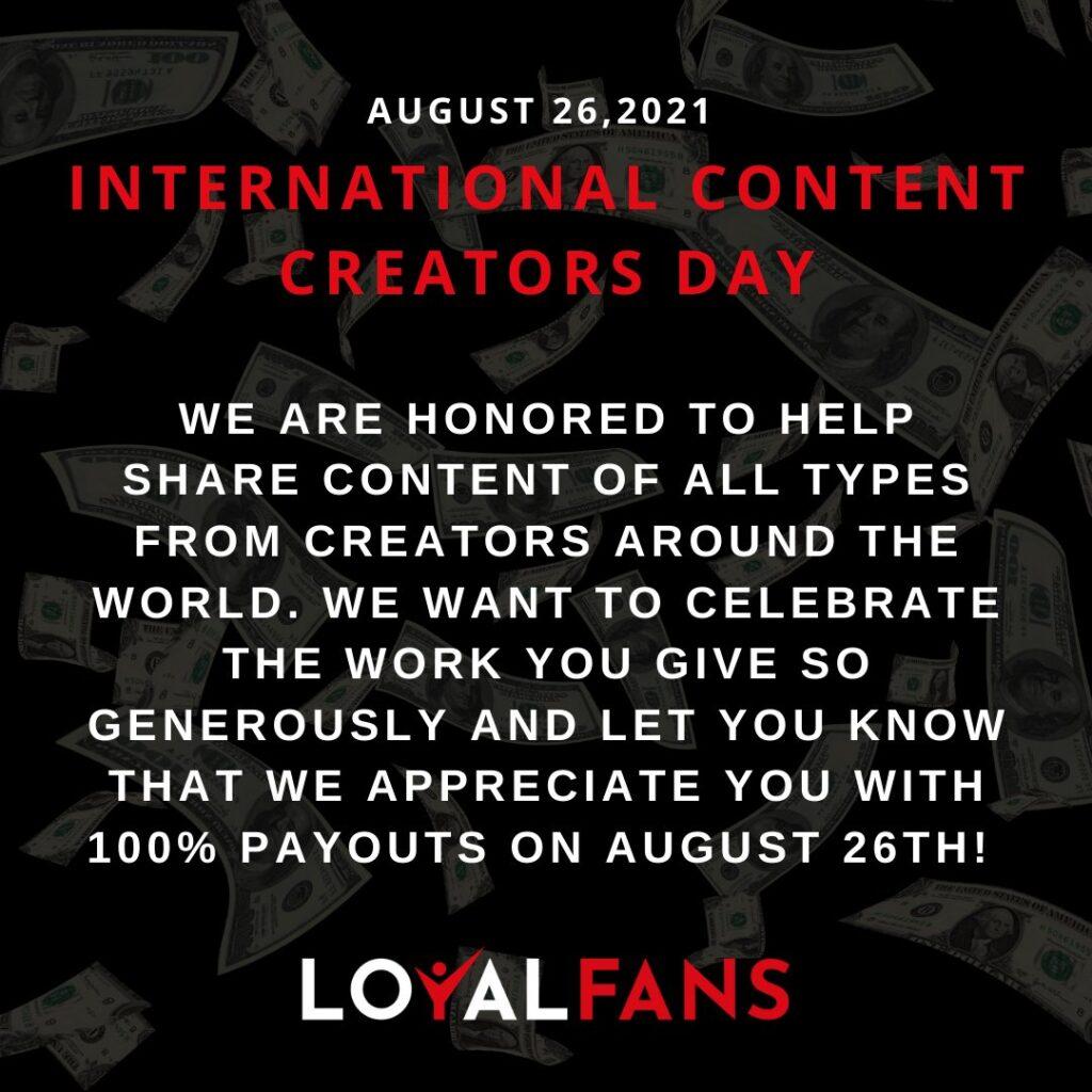 loyalfans content creators day